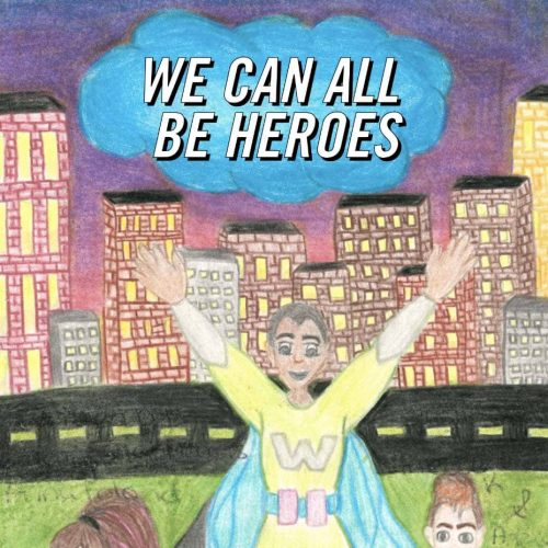 We Can All Be Heroes book cover